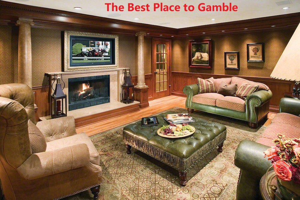 The Best Place to Gamble