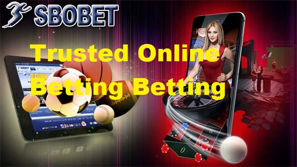 Trusted Online Betting Betting